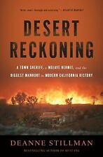 Desert Reckoning: A Town Sheriff, a Mojave Hermit, and the Biggest Man-ExLibrary