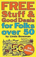 Free Stuff and Good Deals for Folks Over 50 (Free Stuff & Good Deals series) by
