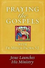 Jesus Launches His Ministry (Fr. Mitch Pacwa) - Paperback