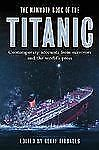 Mammoth Bks.: The Mammoth Book of the Titanic (2002, Paperback)