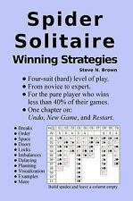 Spider Solitaire Winning Strategies by Steve N. Brown (2016, Paperback)