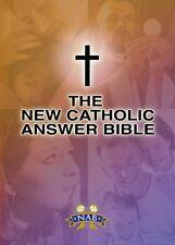 New Catholic Answer Bible: New American Bible Revised Edition (NABRE) by Paul Th