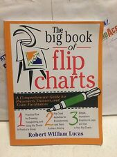 The Big Book of Flip Charts. A Comprehensive Guide... paperback book used