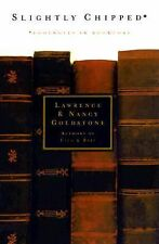 Slightly  Chipped: Footnotes in Booklore, Goldstone, Nancy, Goldstone, Lawrence,