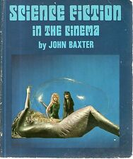 SCIENCE FICTION IN THE CINEMA - John Baxter - p/b