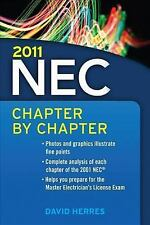 2011 National Electrical Code Chapter-By-Chapter, Herres, David