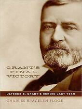 NEW Grant's Final Victory: Ulysses S. Grant's Heroic Last Year CD