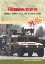 Humvees : High Mobility in the Field by Michael Teitelbaum (2006, Hardcover)