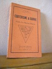 M. de Meck : ESOTERISME & SURVIE études d'un mystique moderne