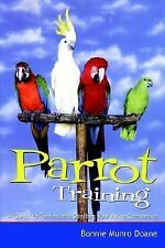 Parrot Training: A Guide to Taming and Gentling Your Avian Companion (Pets) Mun