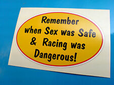 REMEMBER WHEN SEX WAS SAFE Car Motorcycle Pro Kart Sticker Decal 1 off 100mm
