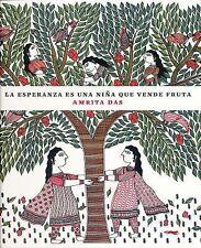 La Esperanza Es una niña Que Vende Fruta by Amrita Das (2015, Hardcover)
