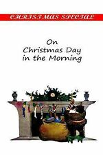 On Christmas Day in the Morning by Grace Richmond (2012, Paperback)