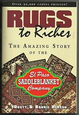 2001 Rugs To Riches Saddleblanket Company Paperback Book Signed 1st Edition