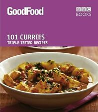 101 Best Ever Curries: Triple-Tested Recipes (Good Food 101)