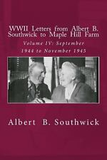 WWII Letters from Albert B. Southwick to Maple Hill Farm : September 1944 to...