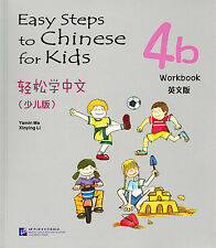 Easy Steps to Chinese for Kids: Workbook 4B - English & Chinese Ed.