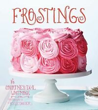 Frostings by Dial Whitmore, Courtney, Whitmore, Courtney