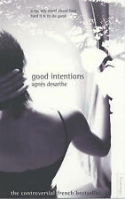 Good Intentions, Agnès Desarthe
