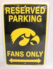 RESERVED PARKING IOWA HAWKEYES FANS ONLY ALUMINUM METAL SIGN MAN FAN CAVE