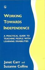Working Towards Independence: A Practical Guide to Teaching People with Learning
