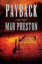 Kern County Sheriff's Deputy Dex Stafford Ser.: Payback by Mar Preston (2013,...