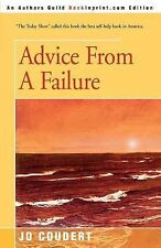 Advice from a Failure by Jo Coudert (2003, Paperback)