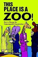 This Place Is a Zoo! by Michael LaRue (2002, Paperback)