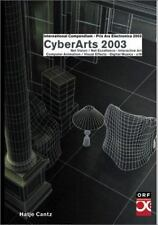 CyberArts 2003 : International Compendium Prix Ars Electronica (2003, Hardcover)