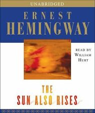 The Sun Also Rises by Ernest Hemingway (2006, CD, Unabridged)