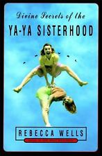 Divine Secrets of the Ya-Ya Sisterhood: A Novel, Wells, Rebecca, 0060173289, Boo