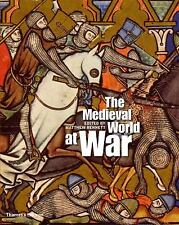 The Medieval World at War by Matthew Bennett...NEW Hardcover