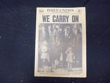 1962 NOVEMBER 26 NEW YORK DAILY NEWS - WE CARRY ON (AFTER DEATH OF JFK)- NP 2099