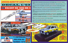 ANEXO DECAL 1/43 FORD ESCORT RS 1800 MKII A.VATANEN QUEBEC 1979 3rd (02)