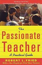 The Passionate Teacher: A Practical Guide (2nd Edition)