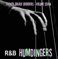 R&B HUMDINGERS VOL 7 - RARE DANCE FLOOR GROOVERS FROM THE 50's & 60's - LISTEN!