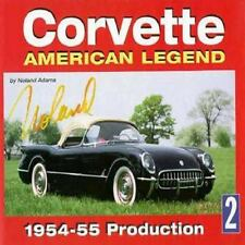 Corvette American Legend Vol. 2: 1954-55 Production, Adams, Noland, New Book