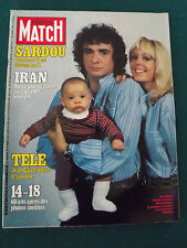 paris match n°1538 de 1978 IRAN - 14-18 SARDOU Comment il est devenu le n°1