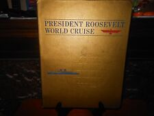 PRESIDENT ROOSEVELT WORLD CRUISE - COMPLETE BOOK - OCT 1966 - JAN 1967