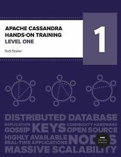 Apache Cassandra Hands-On Training Level One by Ruth Stryker (2014, Paperback)