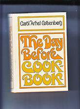 THE DAY BEFORE COOK-BOOK-GREENBERG-1ST ED 1968-HB/DJ-MEALS PREPARED AHEAD VG+