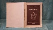 Der Metzger Herrose`s Verlag Lehr- und Lernbuch 1950 8. Auflage Schule 13215