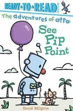The Adventures of Otto: See Pip Point by David Milgrim (2016, Hardcover)