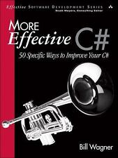 More Effective C#: 50 Specific Ways to Improve Your C# (Effective Software Devel
