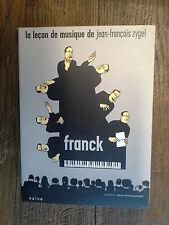 la leçon de musique de Jean-François Zygel :  Franck /  DVD