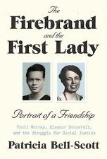 The Firebrand and the First Lady: Portrait of a Friendship: Pauli...  (ExLib)