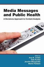 Media Messages and Public Health: A Decisions Approach to Content Analysis (Comm