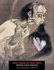 Night Parade Of Dead Souls: Japanese Ghost Paintings (Ukiyo-e Master Series), ,