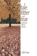 Un conte, un titter et une larme: poèmes et histoires courtes par Frear, john