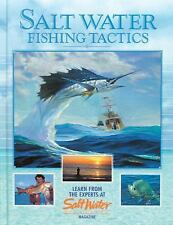 Salt Water Fishing Tactics : Learn from the Experts at Salt Water Magazine by...